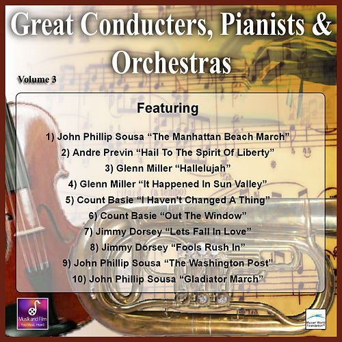 Great Conducters, Pianists and Orchestras, Vol. 3 by Various Artists