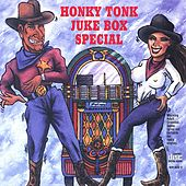 Honky Tonk Juke Box Special by Various Artists