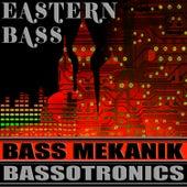 Eastern Bass de Bass Mekanik