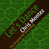 The Original Hit Recording - Let's Dance by Chris Montez