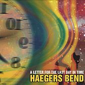 A Letter For The Last Day In Time by Haegers Bend