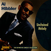 Unchained Melody: The Definitive Singles Collection by Al Hibbler