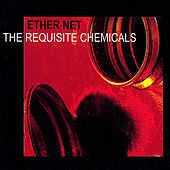 The Requisite Chemicals by Ethernet