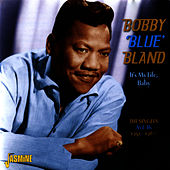 It's My Life, Baby: The Singles - As & Bs, 1951-1960 de Bobby Blue Bland