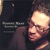 Lighted Up - live in studio EP von Gabriel Mann