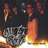 For Your Soul von Ghost