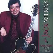 Christmas Jazz Guitar by Jack Wilkins