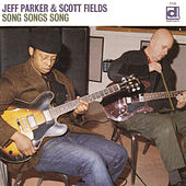 Song Songs Song by Jeff Parker