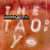 The Tao of Yo by Yohimbe Brothers