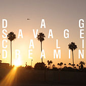 Cali Dreamin de Dag Savage