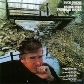 Bridge Over Troubled Water by Buck Owens