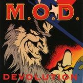 Devolution by M.O.D.