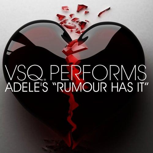 VSQ Performs Adele's Rumour Has It by Vitamin String Quartet
