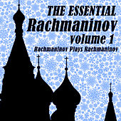 The Essential Rachmaninov Volume 1: Rachmaninov Plays Rachmaninov von Various Artists