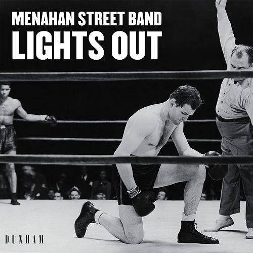 Lights Out / Keep Coming Back by Menahan Street Band