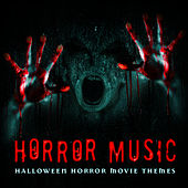 Horror Music: Halloween Horror Movie Themes de Horror Movie Theme Orchestra