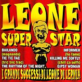 Leone superstar (I grandi successi di Leone di Lernia) di Leone Di Lernia