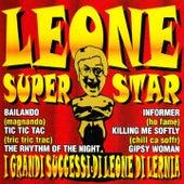 Leone superstar (I grandi successi di Leone di Lernia) von Leone Di Lernia