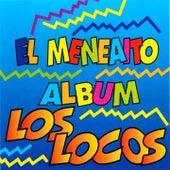 El Meneaito (Album) by Los Locos