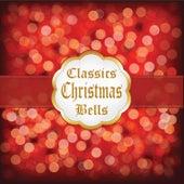 Classics Christmas Bells von Various Artists