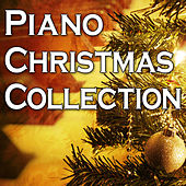 Piano Christmas Collection by Holiday Music Classics