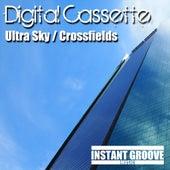 Ultra Sky / Crossfields - Single by Digital Cassette