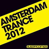 Amsterdam Trance 2012 - EP de Various Artists