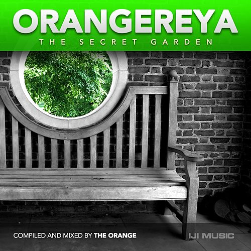 Orangereya: The Secret Garden (Mixed By The Orange) - EP by Various Artists