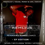 Pandolist / House, Money & Car / Nafuti - Single by Remlius