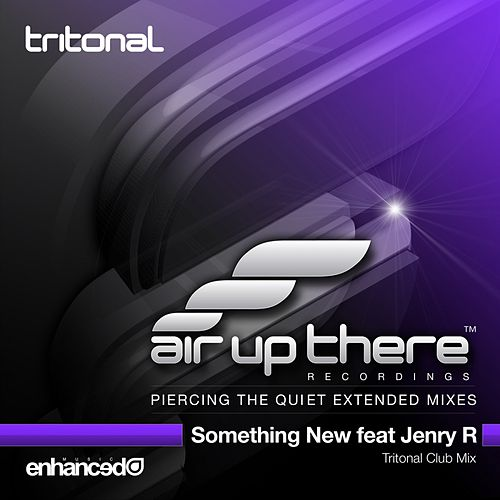 Something New (feat. Jenry R) by Tritonal