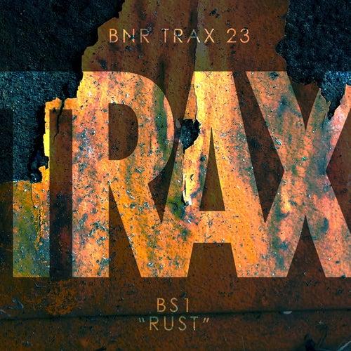 Rust - Single by BS1