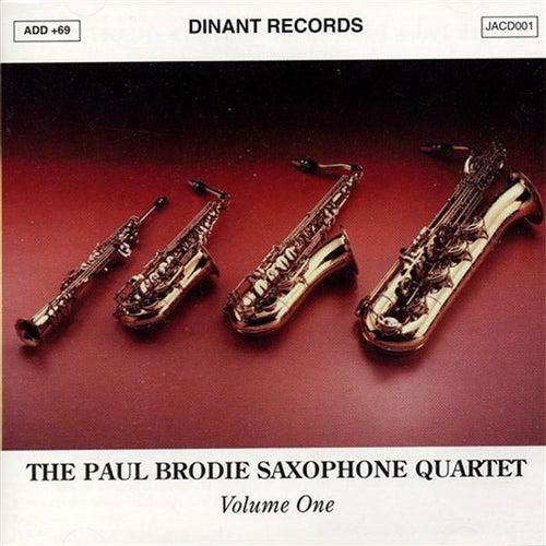 Paul Brodie Saxophone Quartet (The), Vol. 1 by Paul Brodie Saxophone Quartet