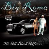 The All Black Affair by Big Rome
