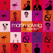 Rejection by Martin Solveig