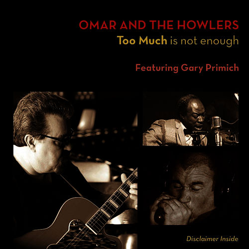 Too Much is not enough by Omar and The Howlers