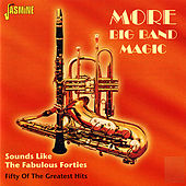 More Big Band Magic (Sounds Like the Fabulous Forties) von Various Artists