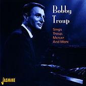 Sings Troup, Mercer and More by Bobby Troup