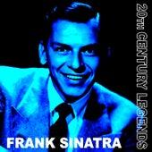 20th Century Legends - Frank Sinatra by Frank Sinatra