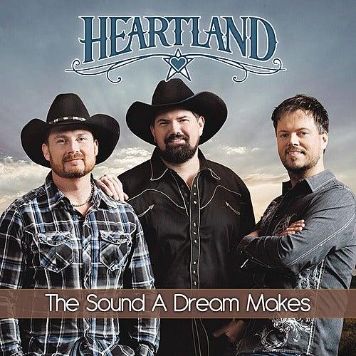 The Sound A Dream Makes by Heartland