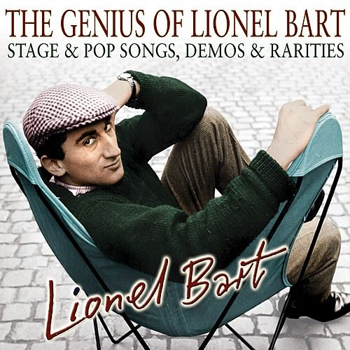 The Genius of Lionel Bart - Stage & Pop Songs, Demos & Rarities by Various Artists
