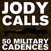 Hey That Jody Boy: 50 Running Cadences by U.S. Drill Sergeant Field Recordings