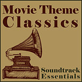 Soundtrack Essentials: Movie Theme Classics by The London Pops Orchestra