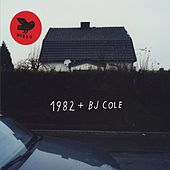 1982 + BJ Cole by 1982