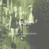 Haim - Forever - Lindstrøm & Prins Thomas Remix van HAIM