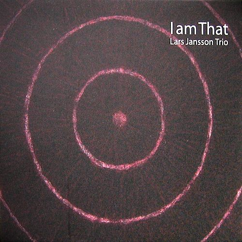 I am that by Lars Jansson Trio