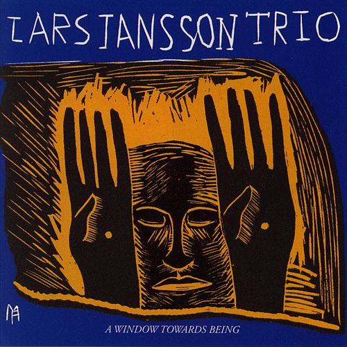 A Window Towards Being by Lars Jansson Trio