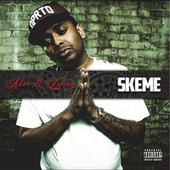 Alive & Living (Deluxe Edition) by Skeme