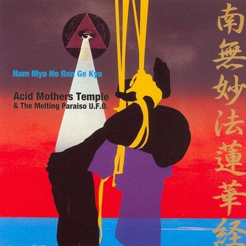 Nam Myo Ho Ren Ge Kyo by Acid Mothers Temple