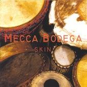 Skin by Mecca Bodega