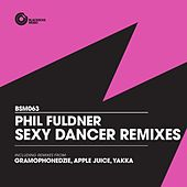 Sexy Dancer Remixes von Phil Fuldner